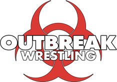OutBreak Wrestling - Respect Tradition. Foster Innovation. Create Evolution. This. Is. OutBreak.